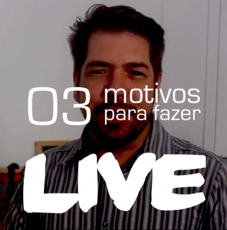 LIVE: 03 bons motivos